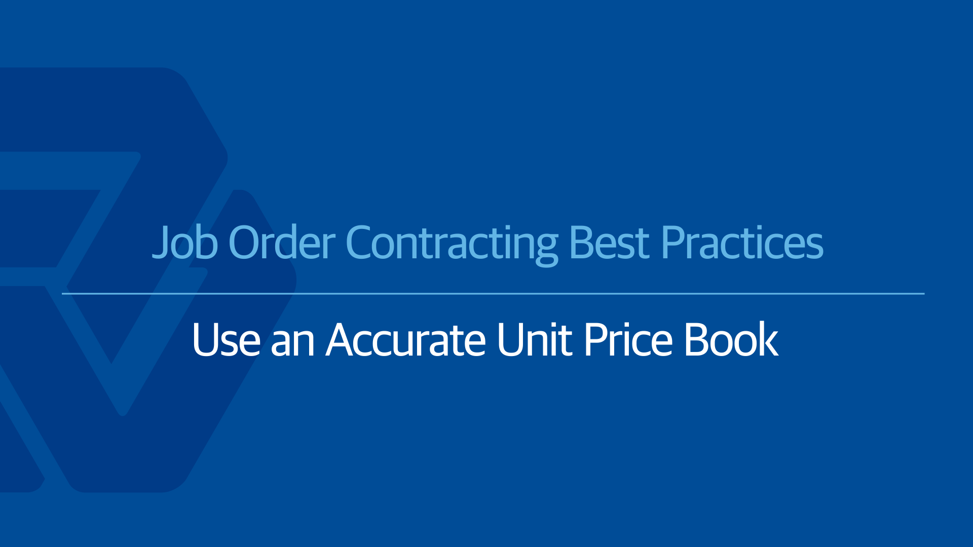 Job Order Contracting Best Practices: The Unit Price Book