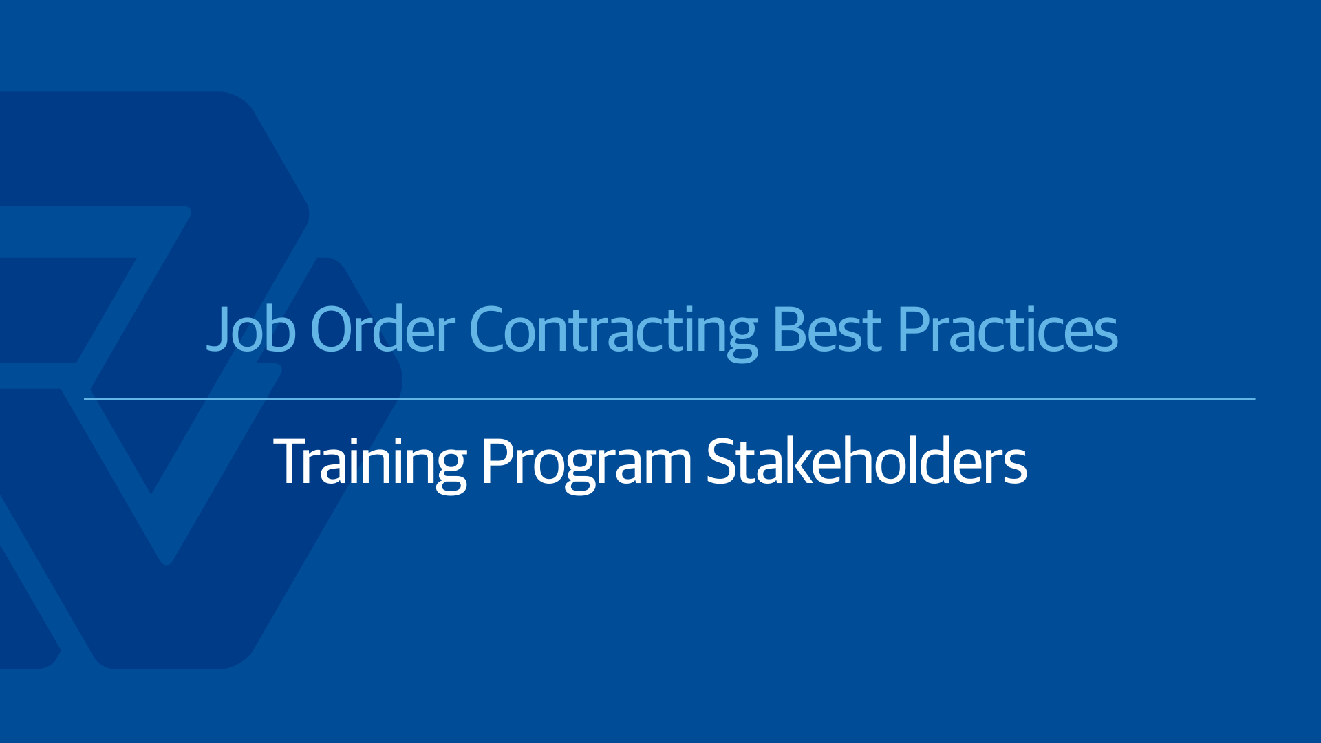 Job Order Contracting Best Practices: A Quality JOC Education