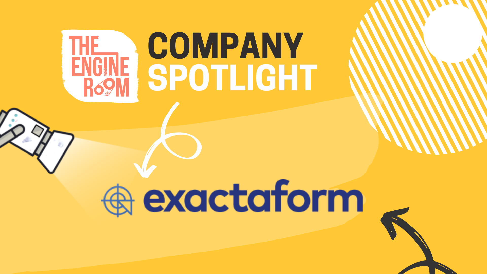 THE ENGINE ROOM - Company Spotlight - Dean Townsend Exactaform