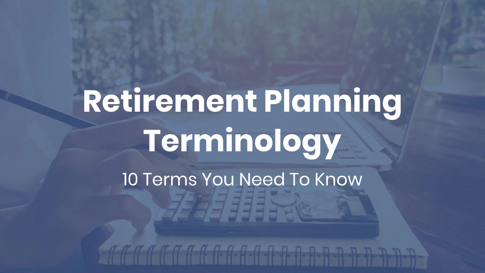 Retirement_Planning_Terminology_10_Terms (4)