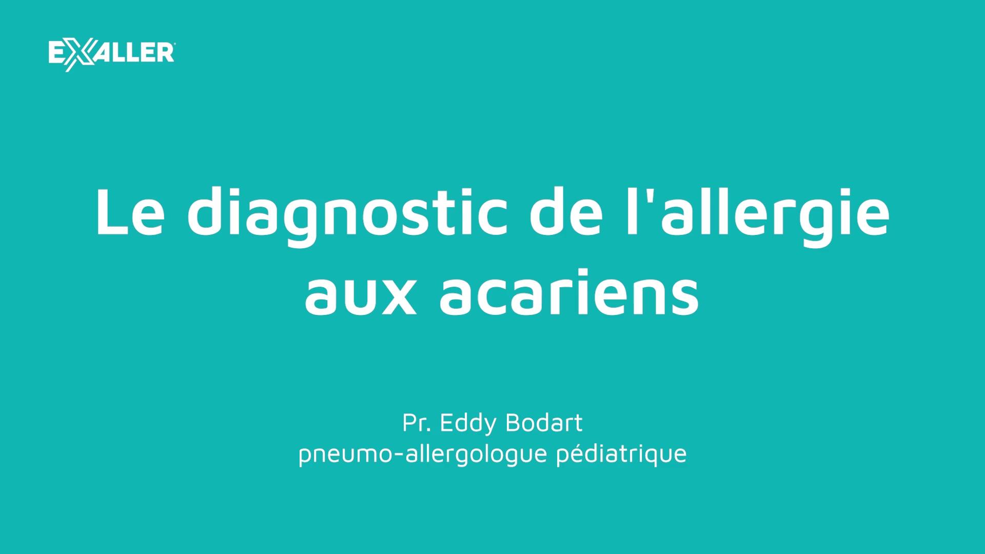 E2 Le diagnostic de lallergie aux acariens