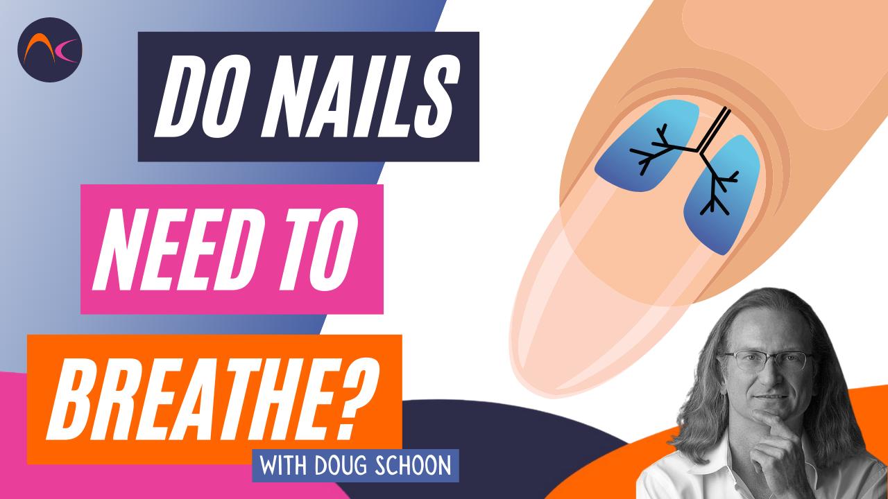 Doug Schoon Nail breathe