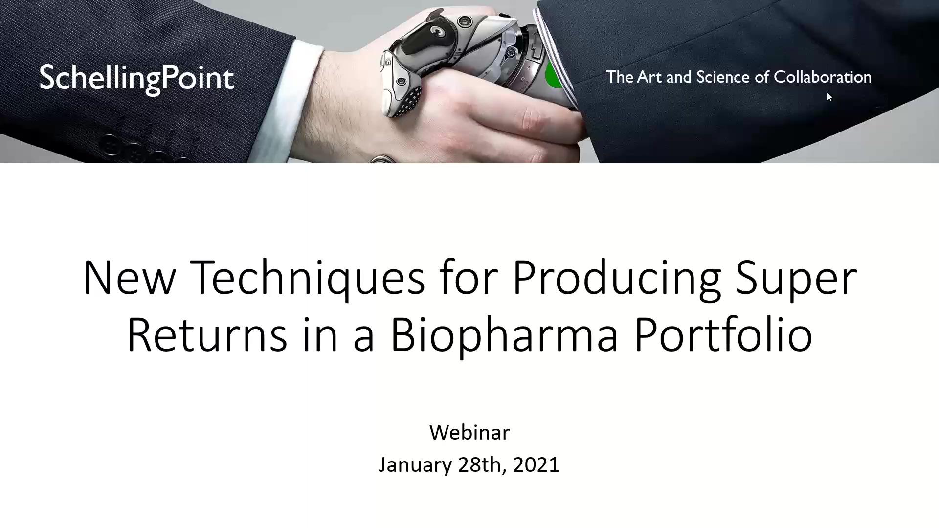 New Techniques for Producing Super Returns in a BioPharma Portfolio