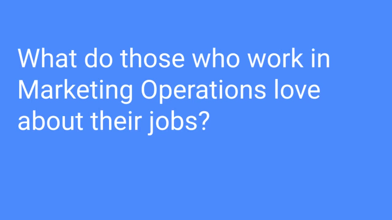 What do those who work in MOPs love about their jobs_ ‐ Made with Clipchamp