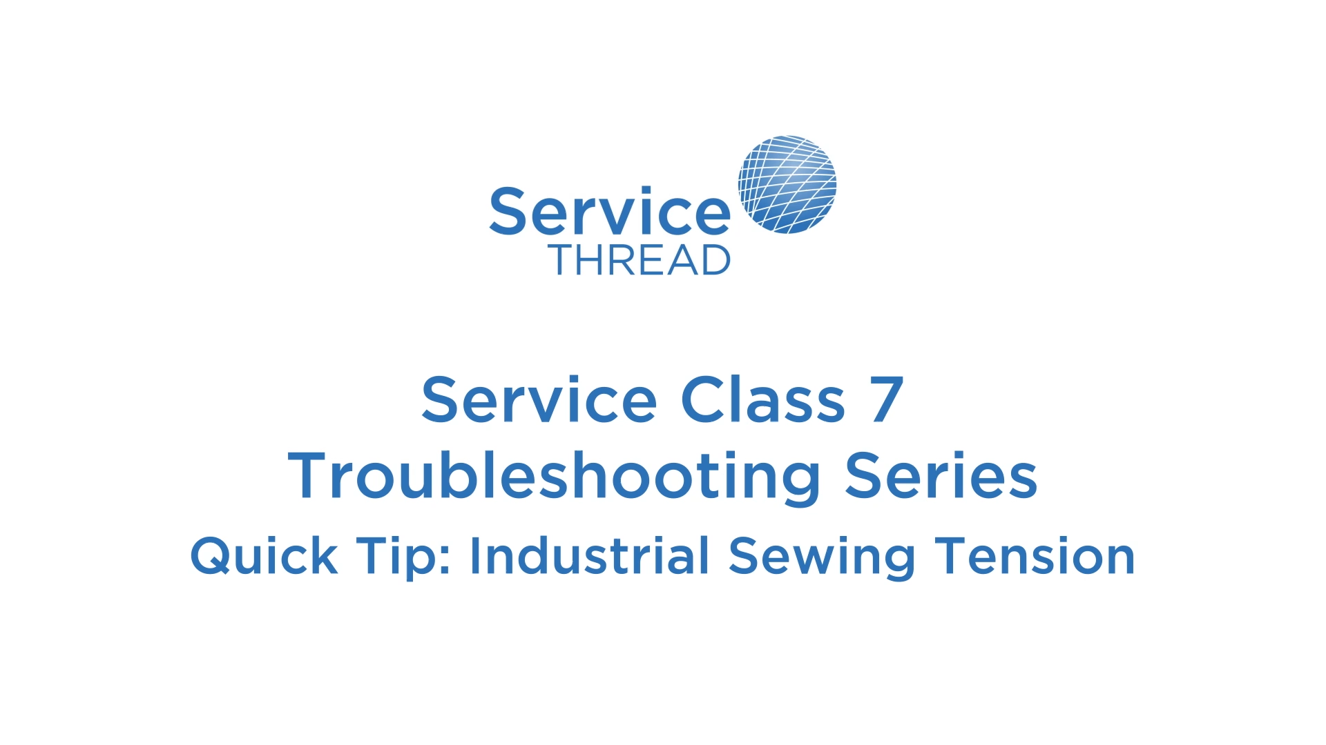 Quick tip - Industrial Sewing Tension