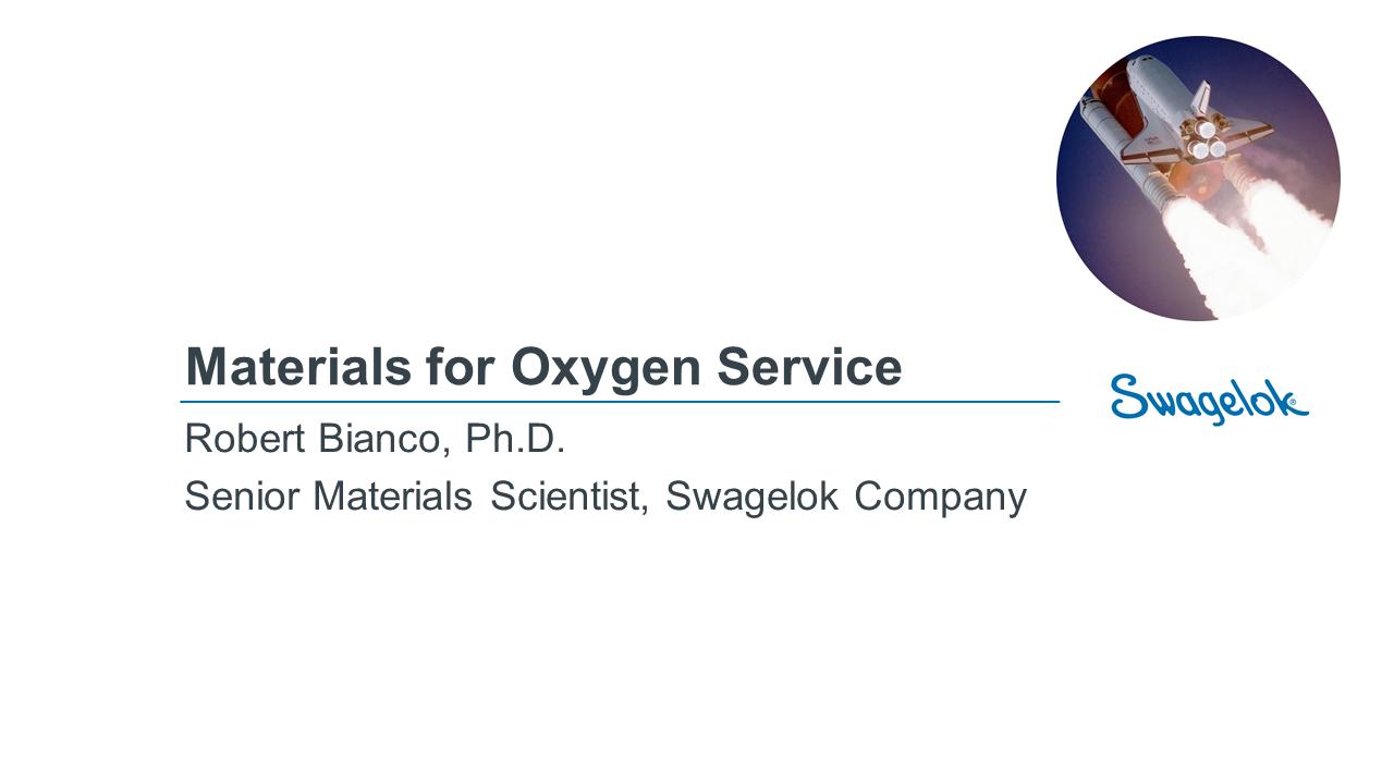Materials for Oxygen Service Webinar Video - 03.03.2021