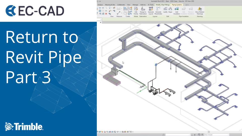 Return to Revit Pipe Part 3