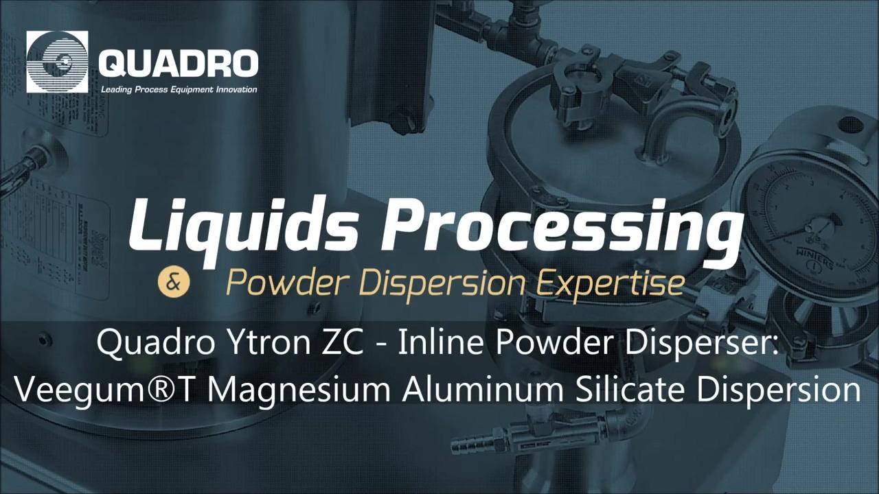 Veegum® T Dispersion - Quadro Ytron ZC Powder Disperser