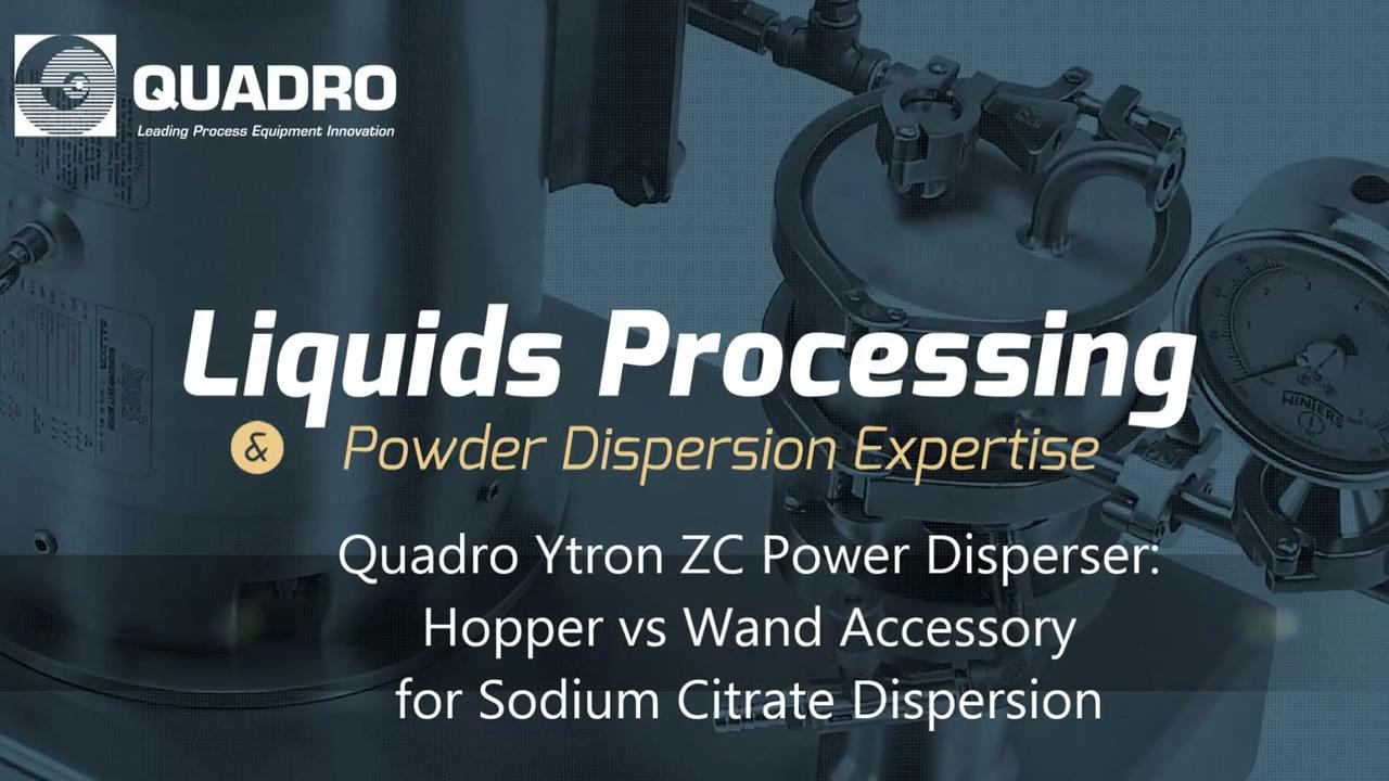 Quadro Ytron ZC Sodium Citrate Dispersion - Hopper vs Wand