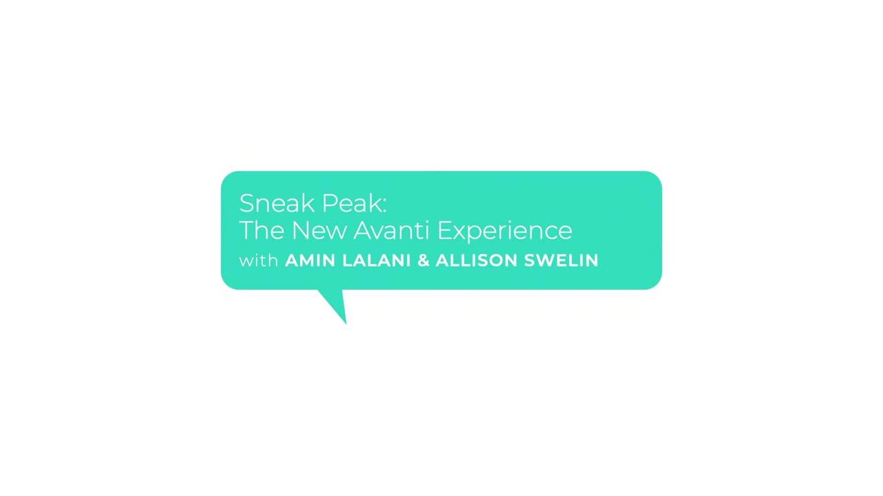 Office Hours with Avanti S1E1: The New Avanti Experience