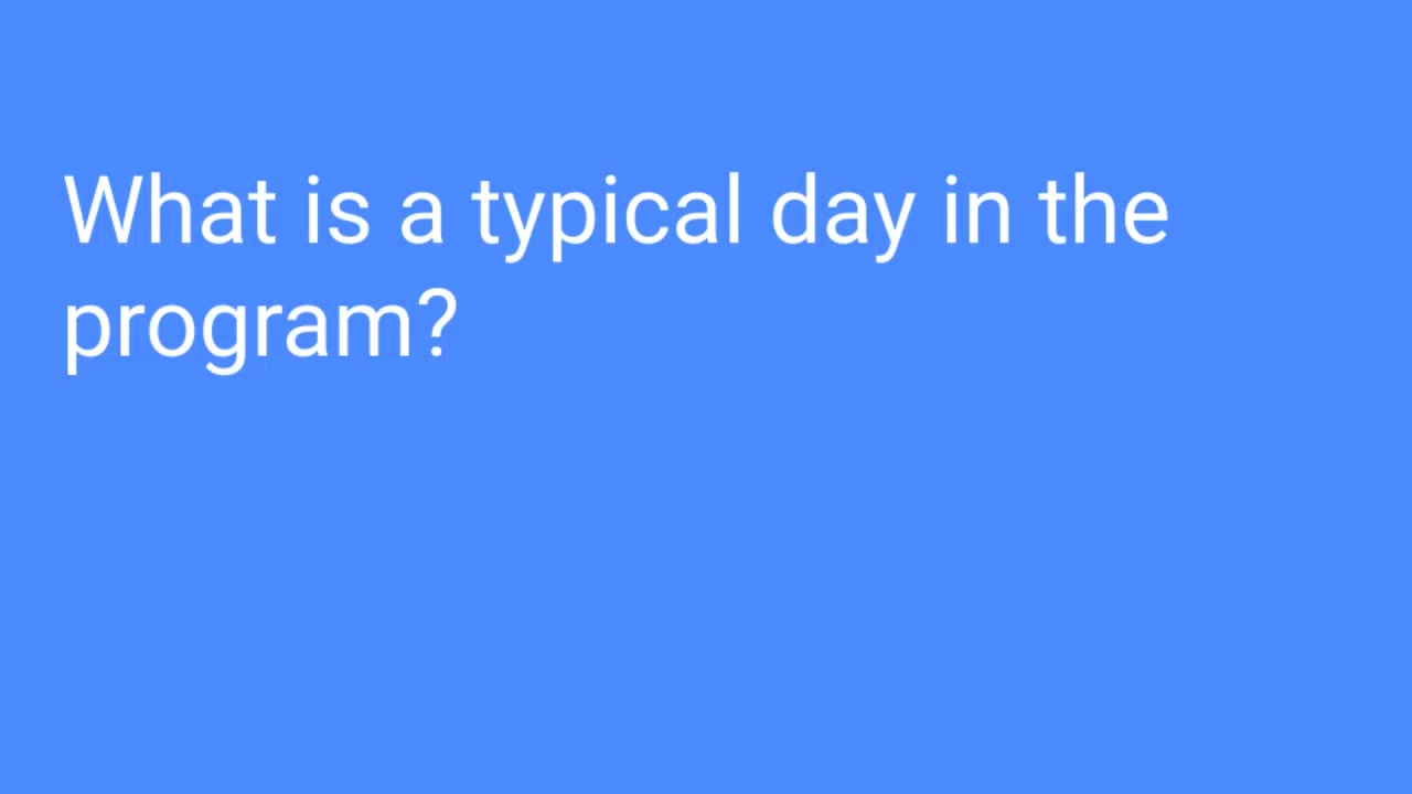 What is a typical day in the program_ ‐ Made with Clipchamp