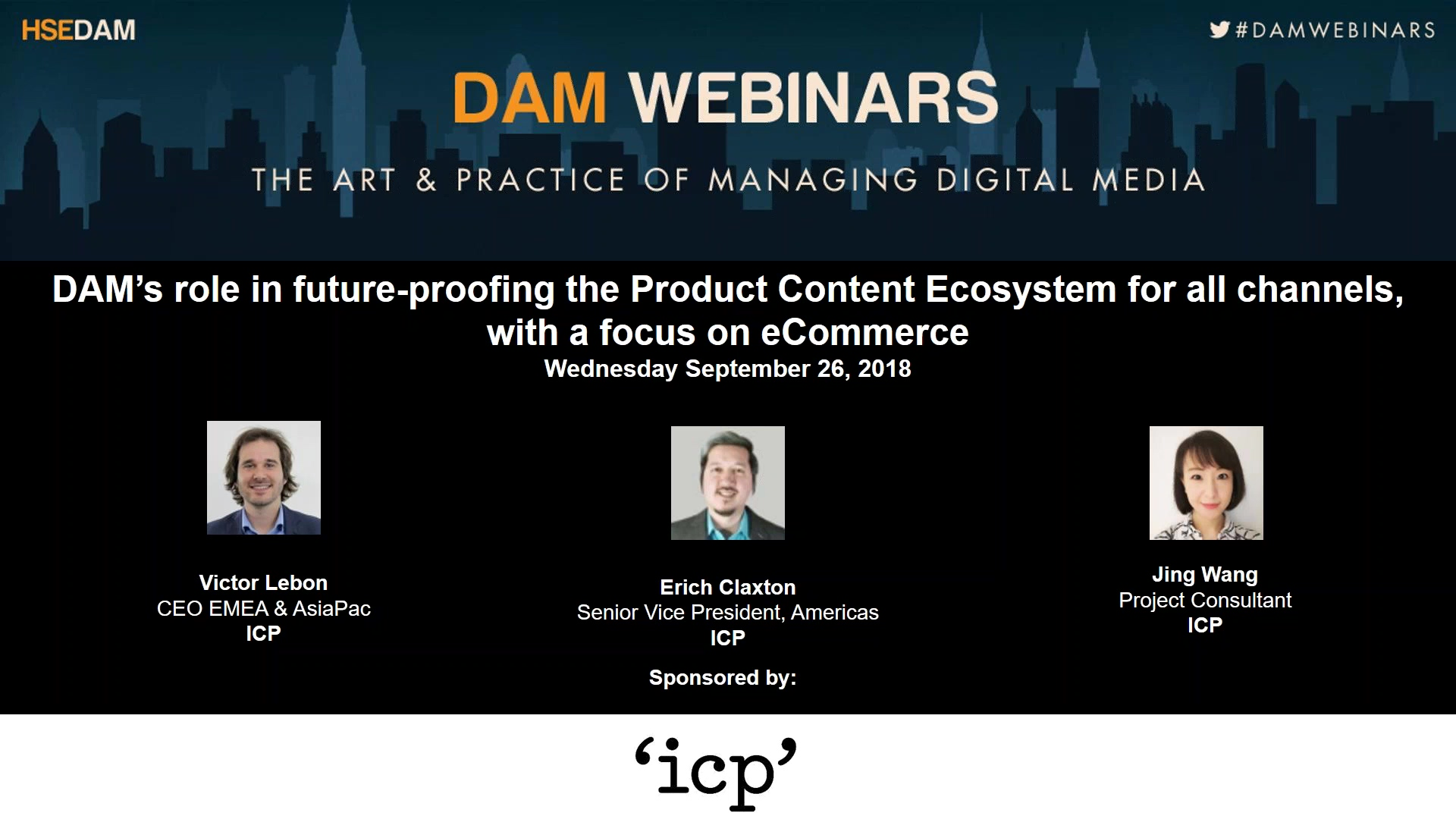 3) 26 September 2018 - DAM's role in future-proofing the Product Content Ecosystem for all channels,