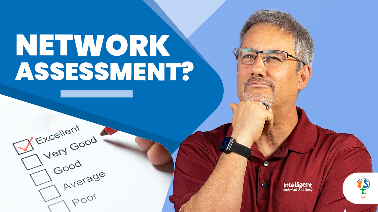 What is a Network Assessment