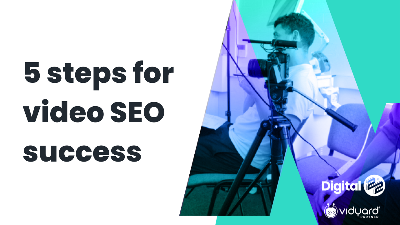 5 steps to video SEO success
