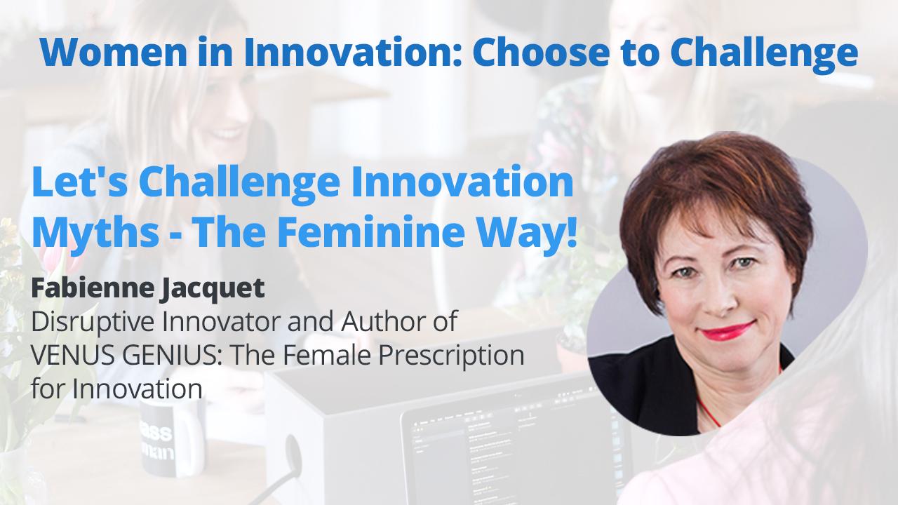 challenge-innovation-myths-feminine-way
