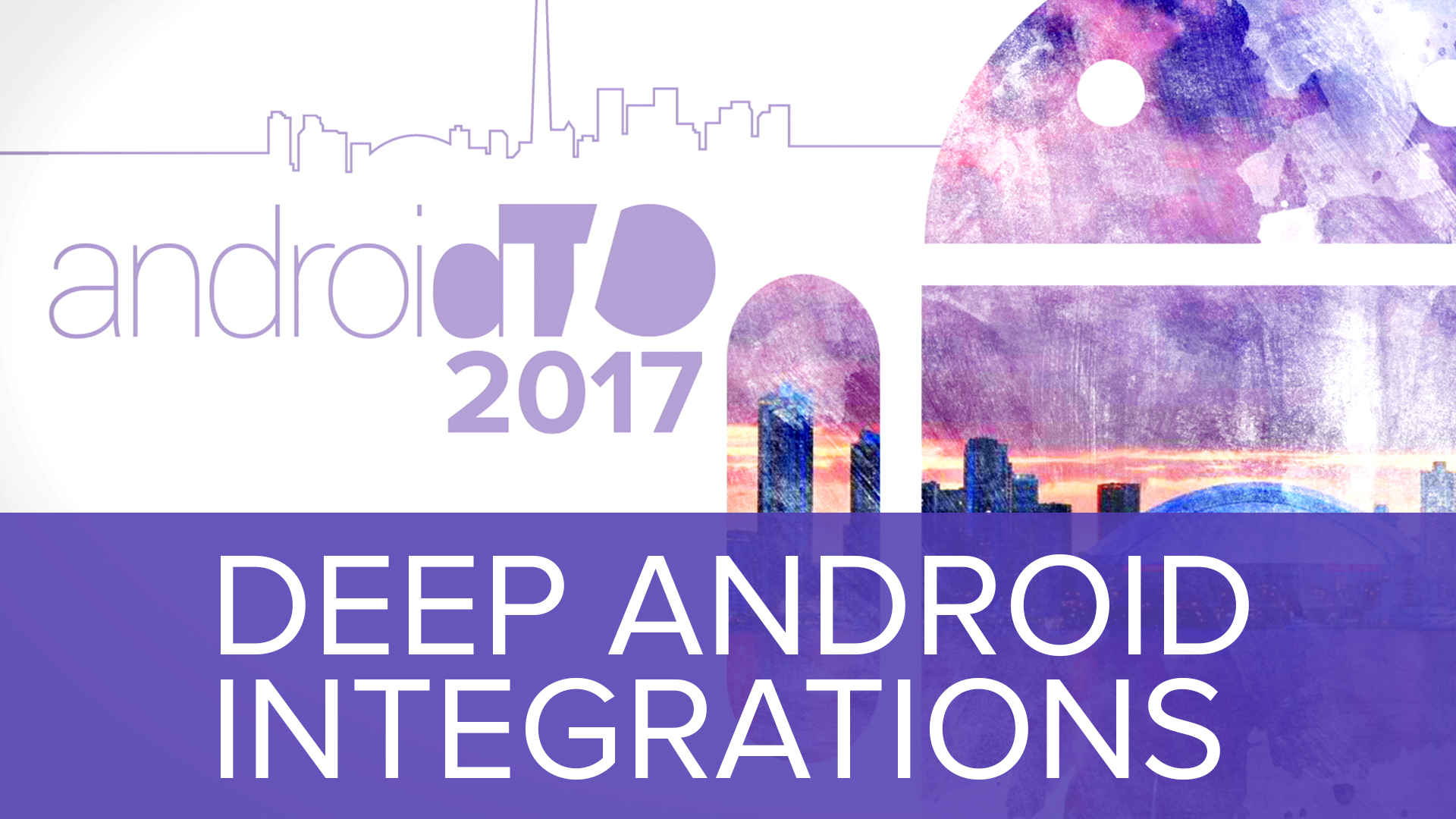Deep Android Integrations - Ty Smith