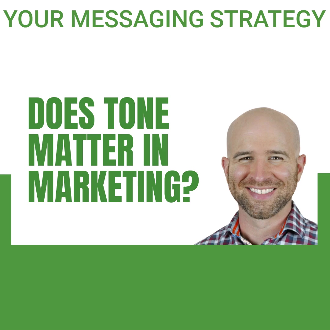 3.18.2021 - ZW - Marketing Messaging Strategy - Does the tone of messaging matter_ Why_