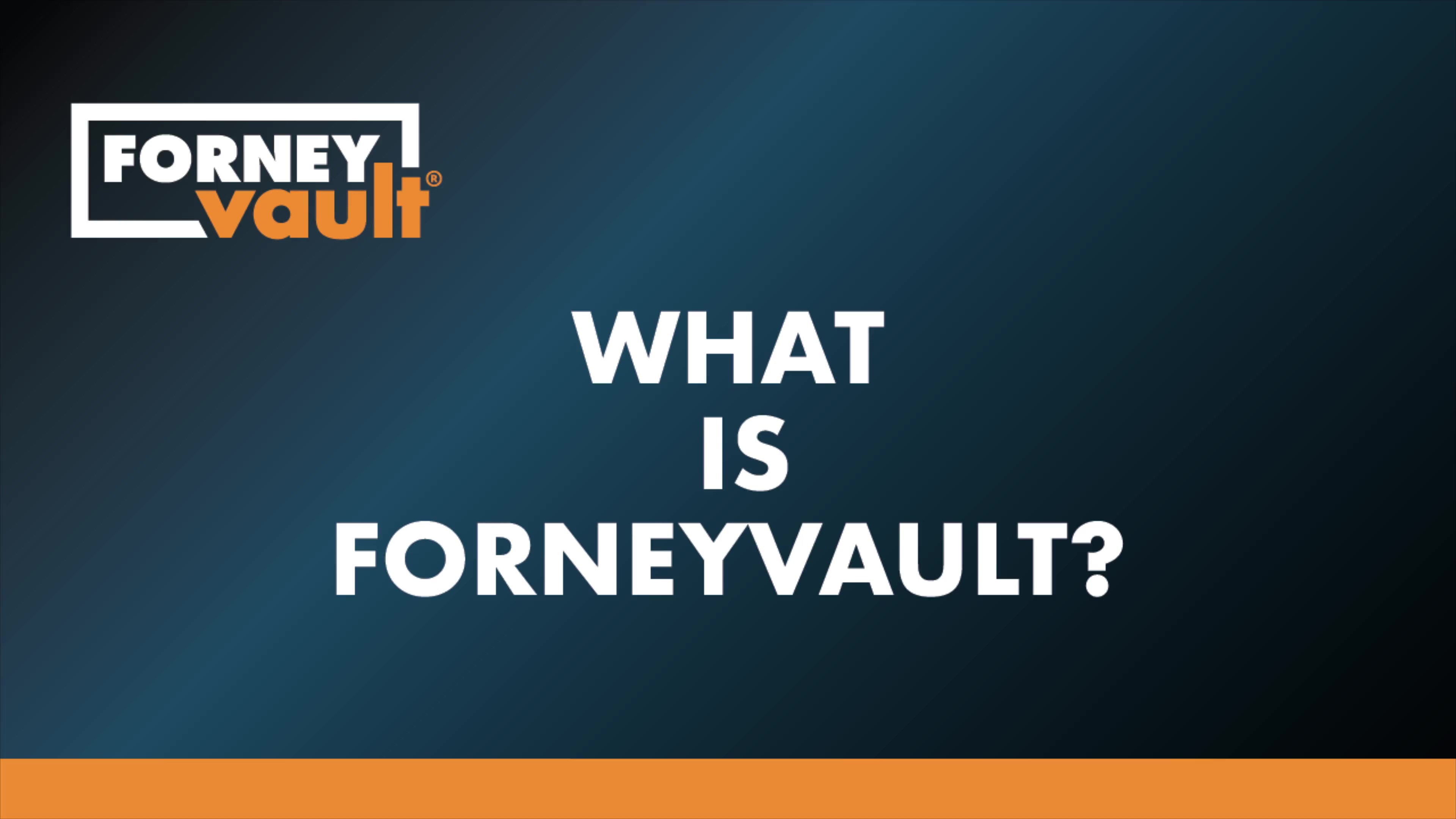 What-is-ForneyVault