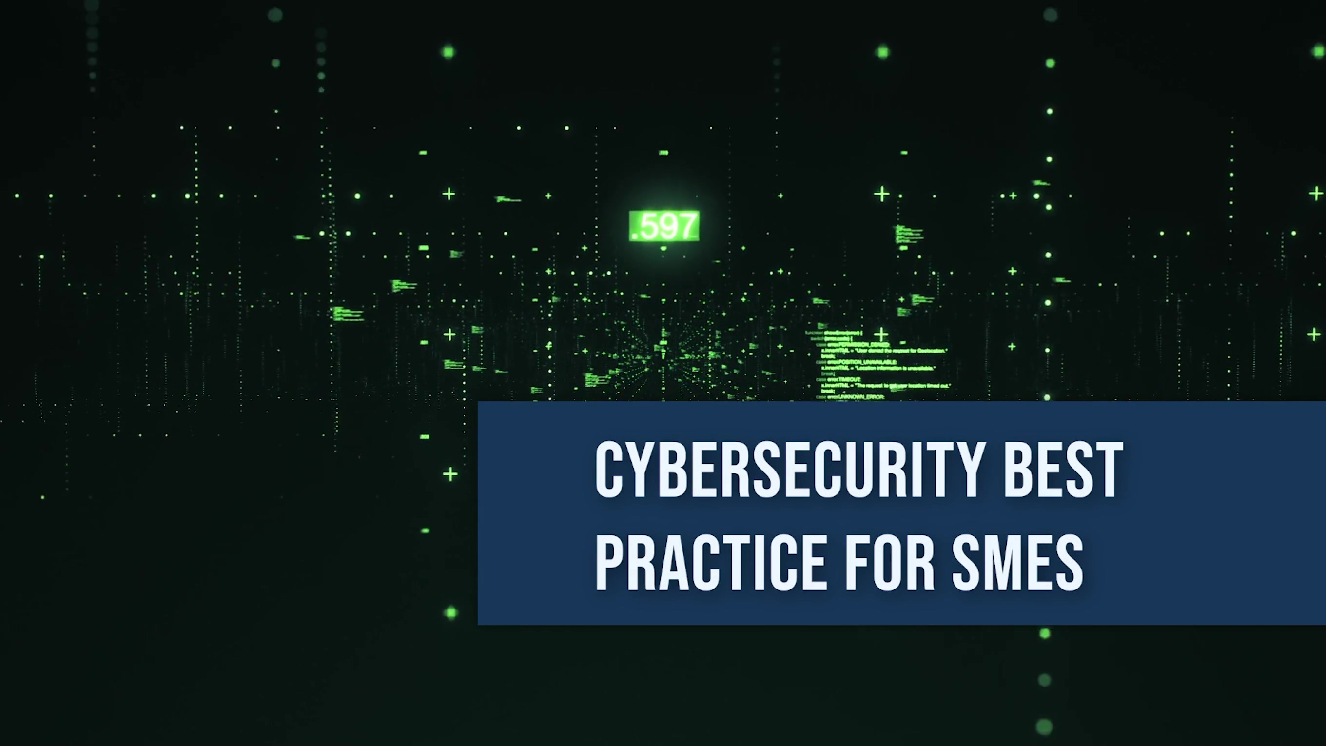 Cybersecurity best practice for SMEs