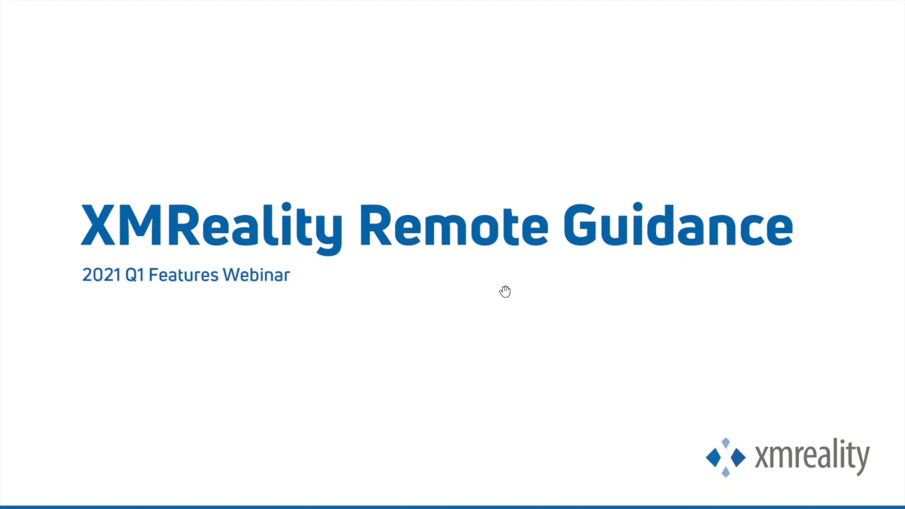 XMReality Product Release Q1   Webinar 23rd of March