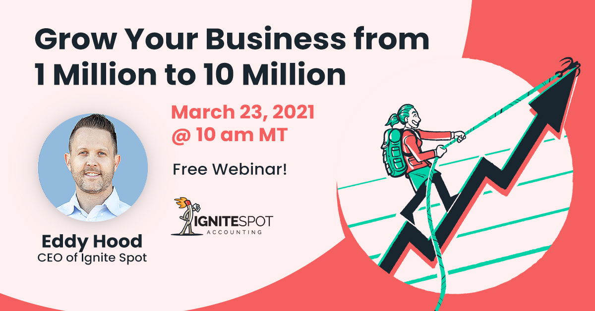 Edited_Grow your business from 1 to 10 million_Recording_Ignite Spot_2021