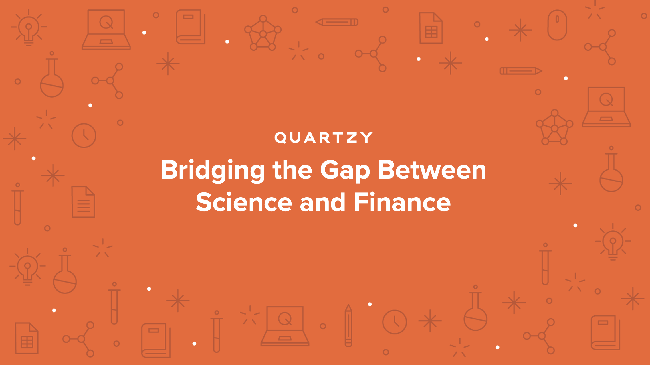 Bridging the Gap Between Science and Finance