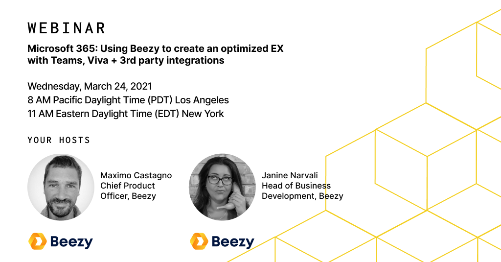 Beezy webinar March 24, 2021 - Microsoft 365 Using Beezy to create an optimized EX with Teams, Viva,
