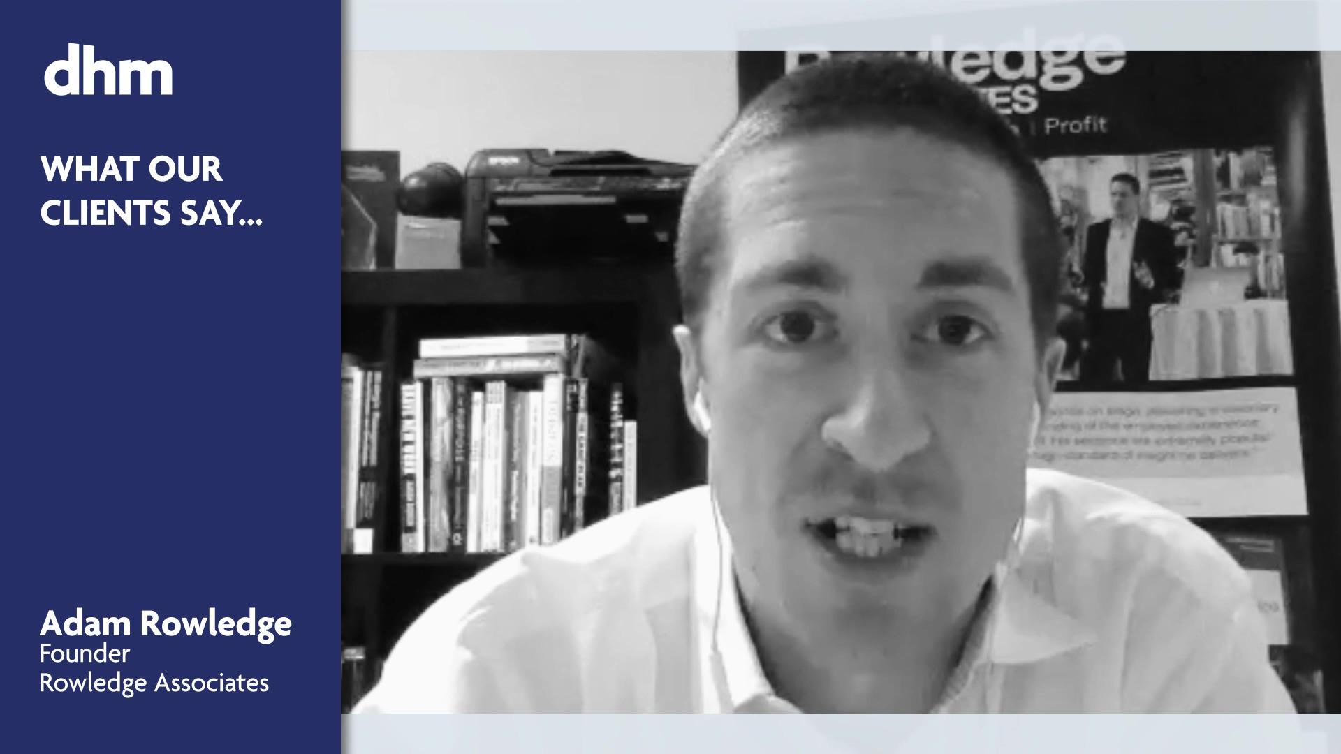 DHM - Adam Rowledge Testimonial (SHORT) v2 (1)