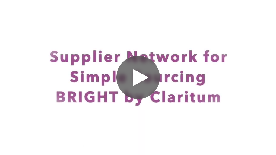 Introduction to BRIGHT by Claritum Supplier Network for simple sourcing
