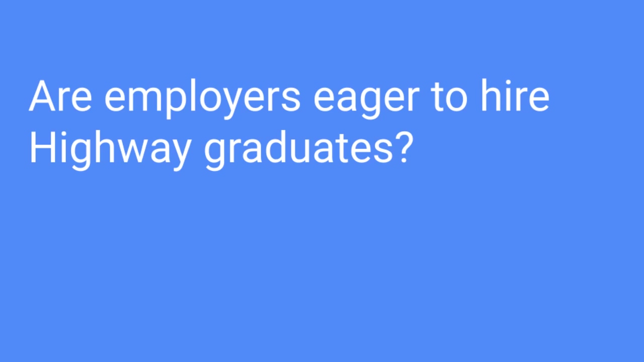 Employers eager to hire Hwy grads