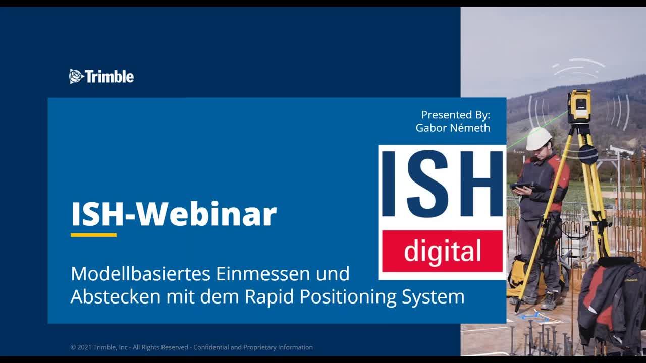 [ON DEMAND ISH-Webinar] Modellbasiertes Einmessen und Abstecken mit dem Rapid Positioning System