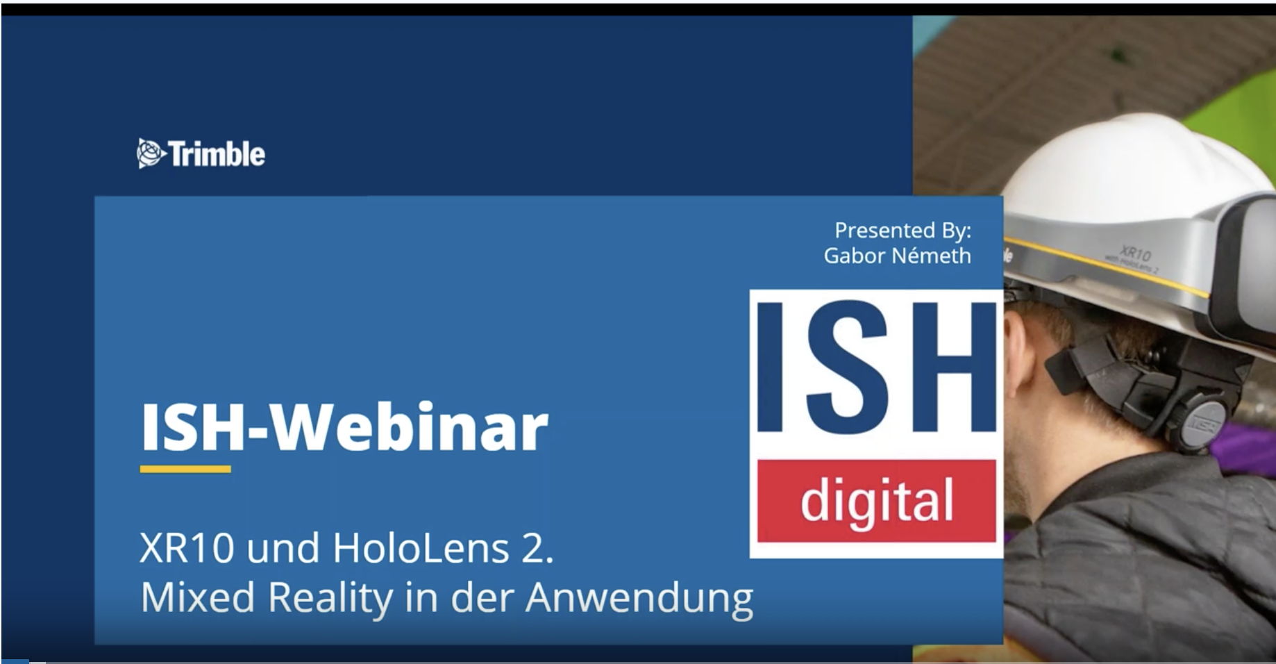 [ON DEMAND ISH-Webinar] XR10 und Hololens 2, Mixed Reality in der Anwendung