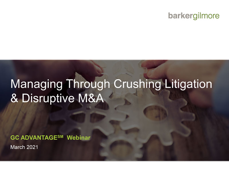 Managing-Through-Crushing-Litigation-and-Disruptive-M-and-A_video
