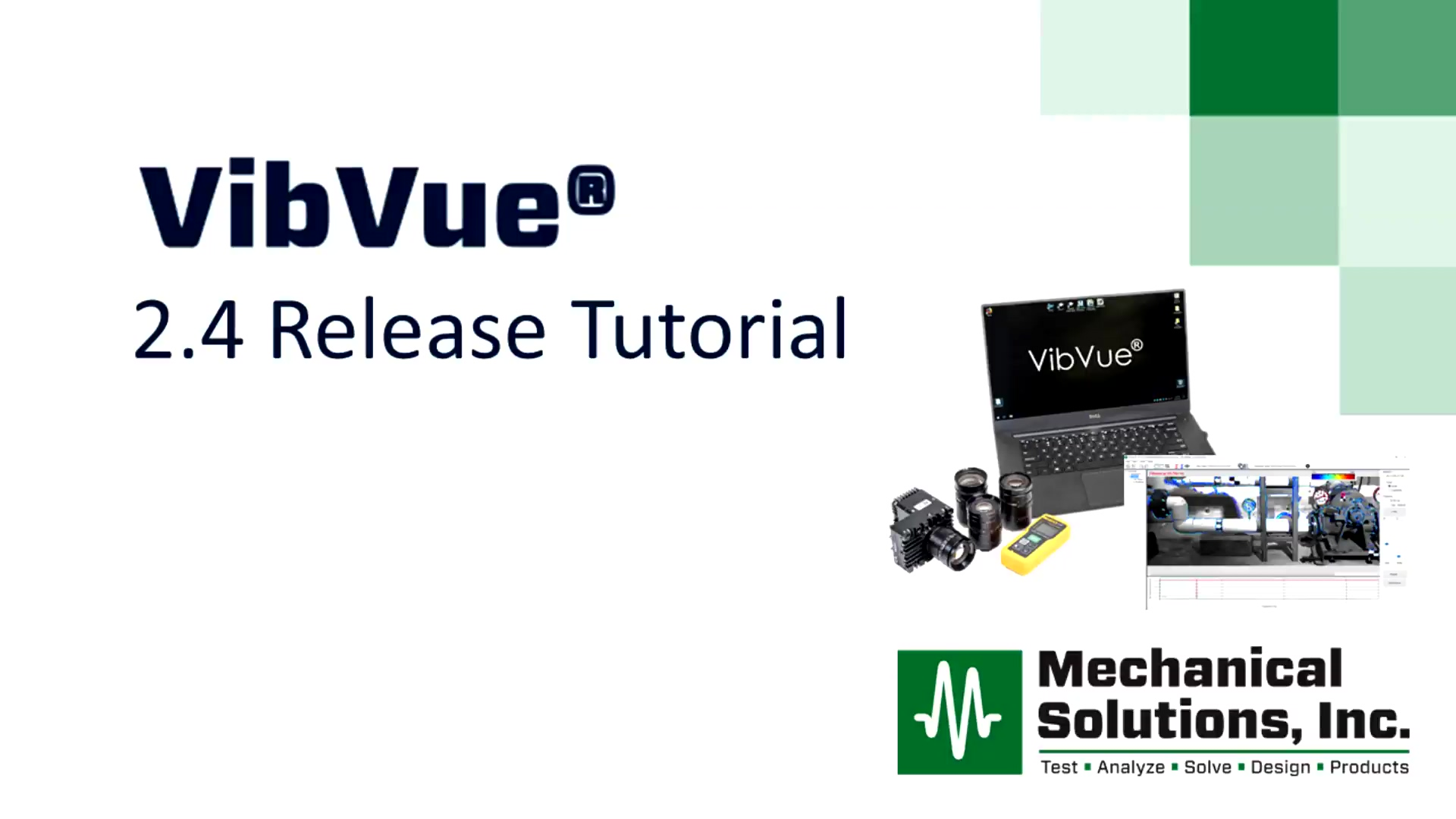 VibVue® 2.4 Release Tutorial