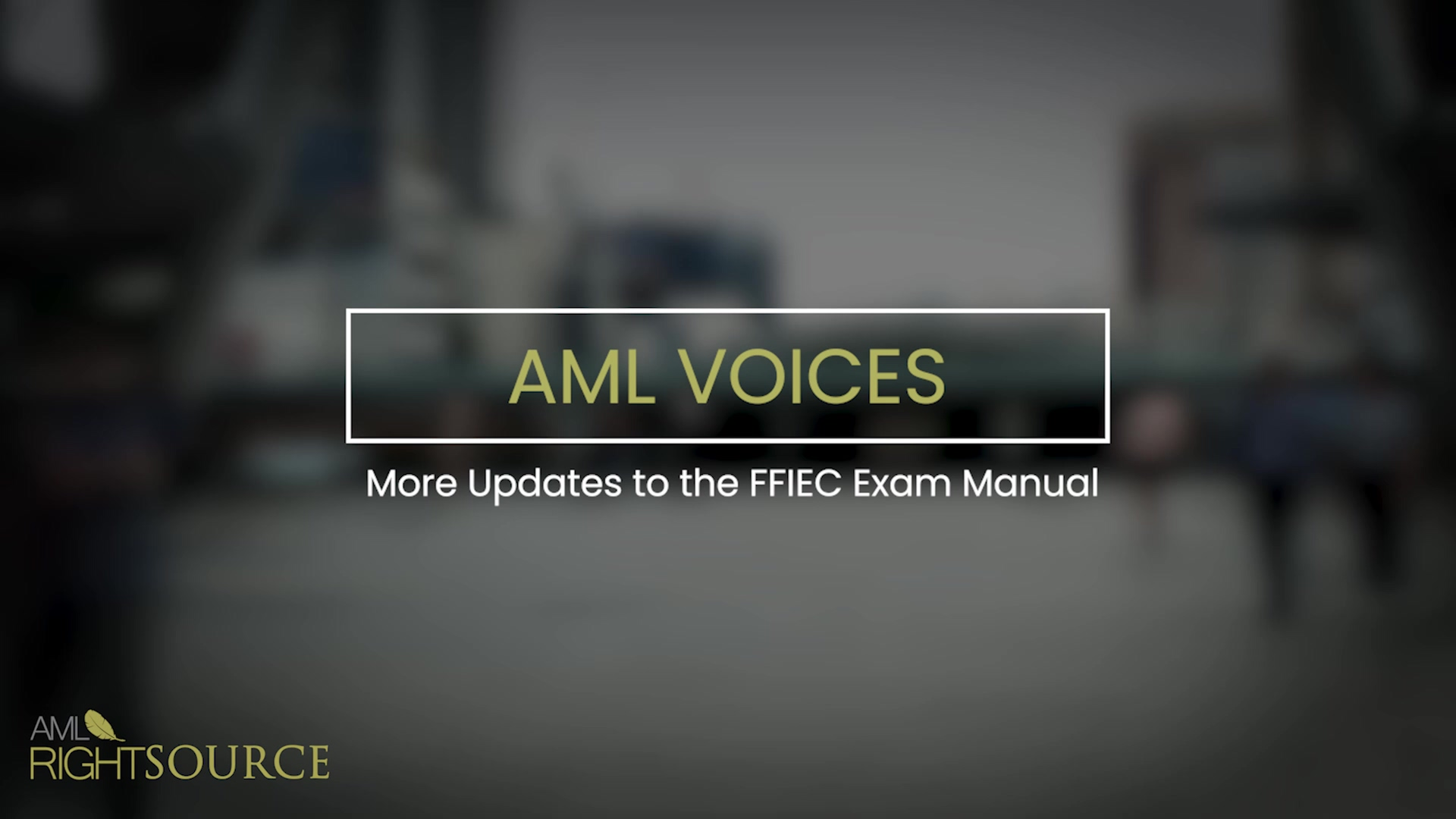 More Updates to the FFIEC Exam Manual