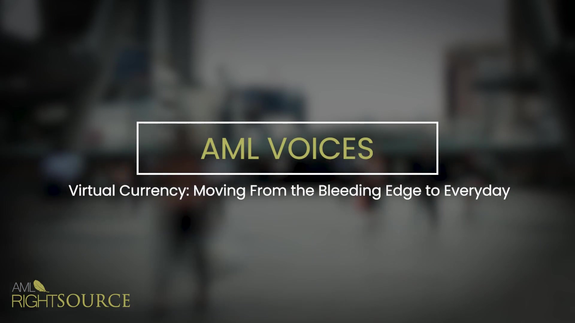 Virtual Currency- Moving From the Bleeding Edge to Everyday