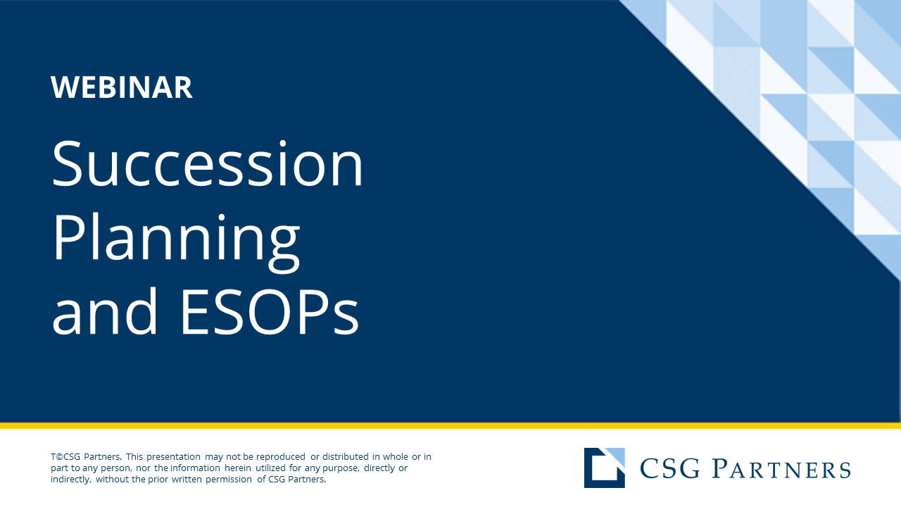 Succession Planning and ESOPs Webinar (Full Length)
