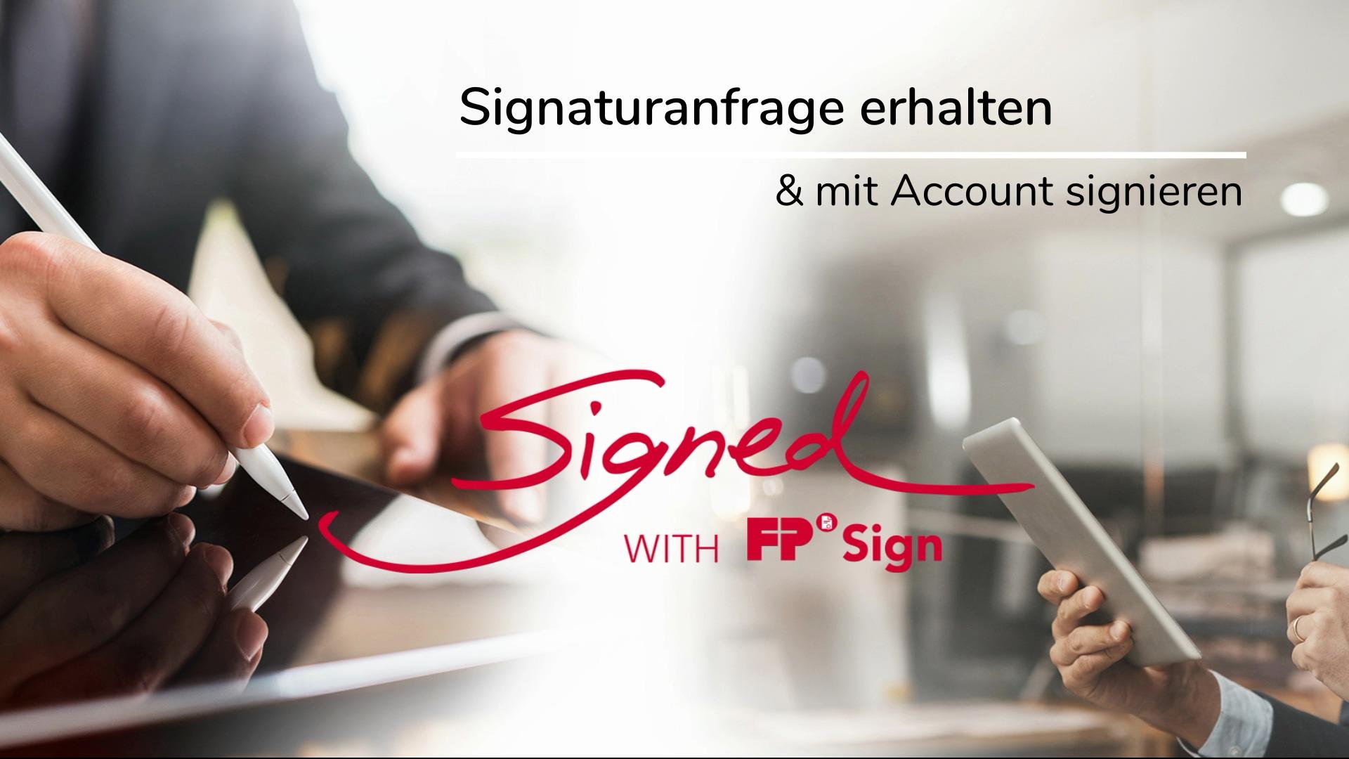 V01.1_Signaturanforderung erhalten_mit Account