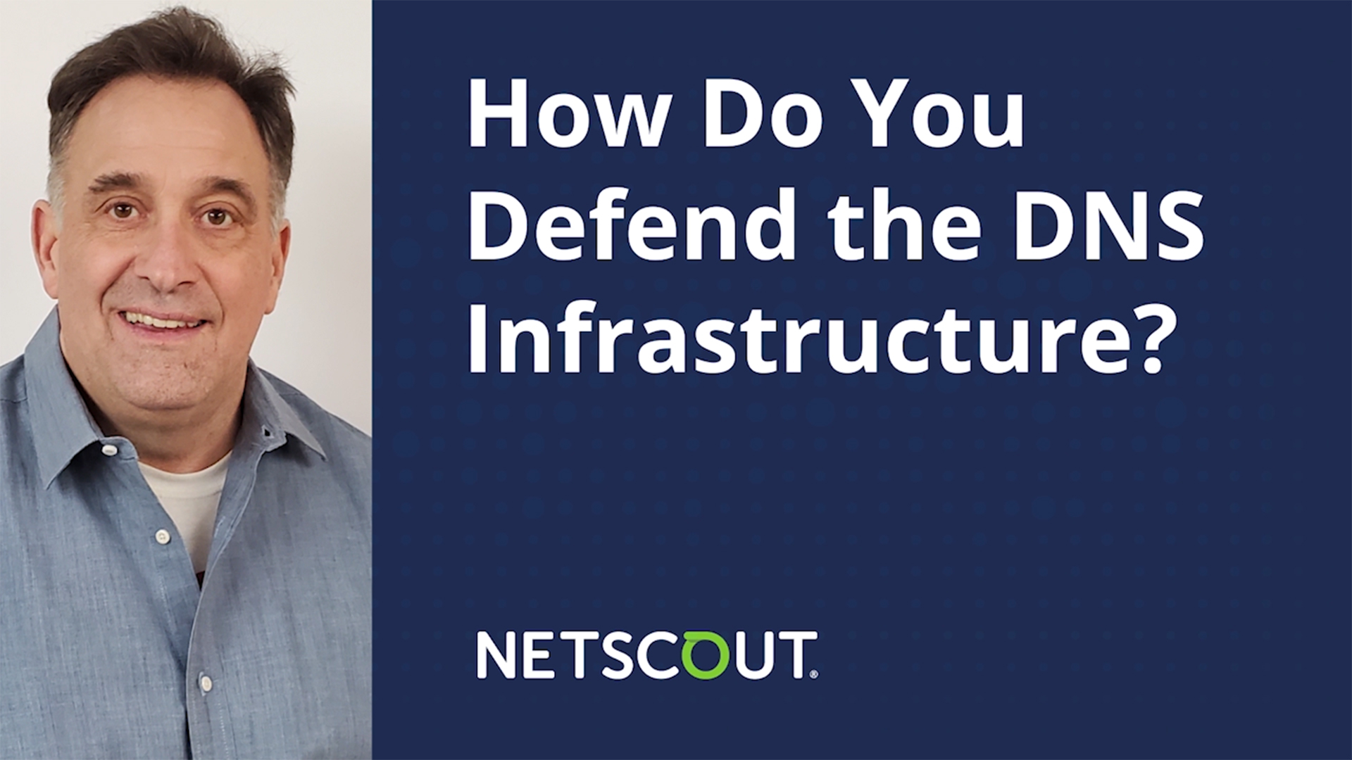 How Do You Defend the DNS Infrastructure?