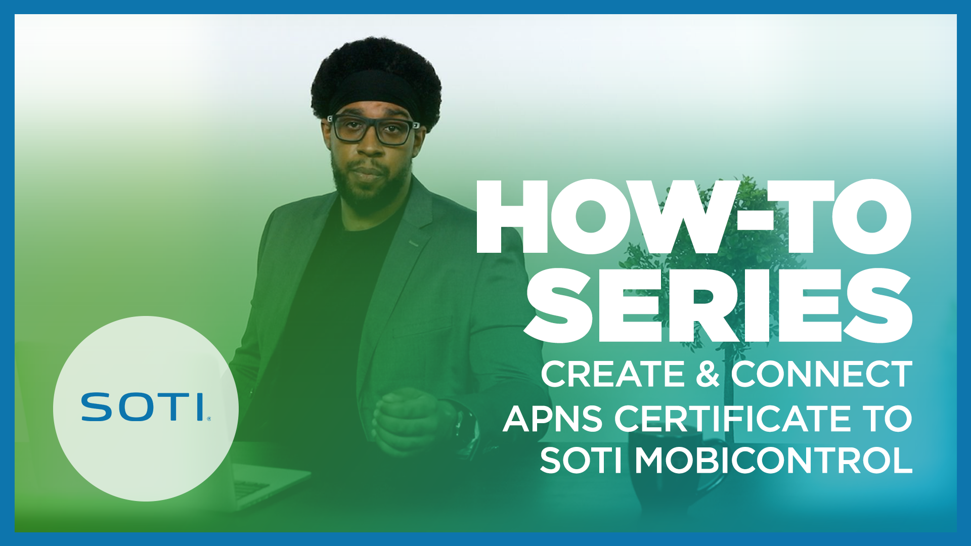 Create and Connect APNS Certificate to SOTI MobiControl Video
