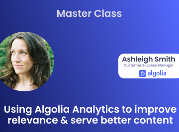 """illustration for: 'Master Class: Using Algolia Analytics to improve relevance & serve better content'"""""""