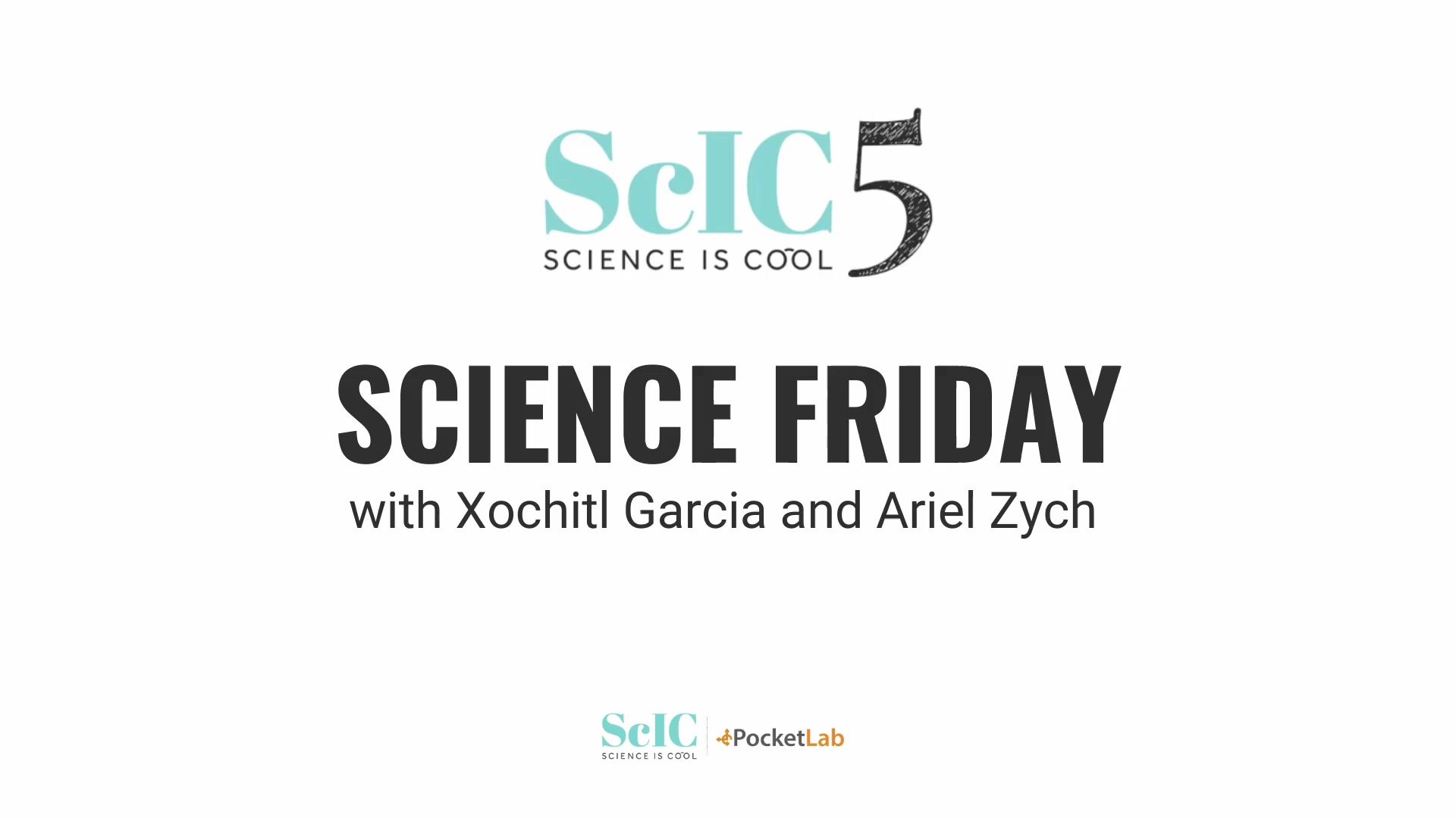 Science Friday_full_ScIC5_Video Page