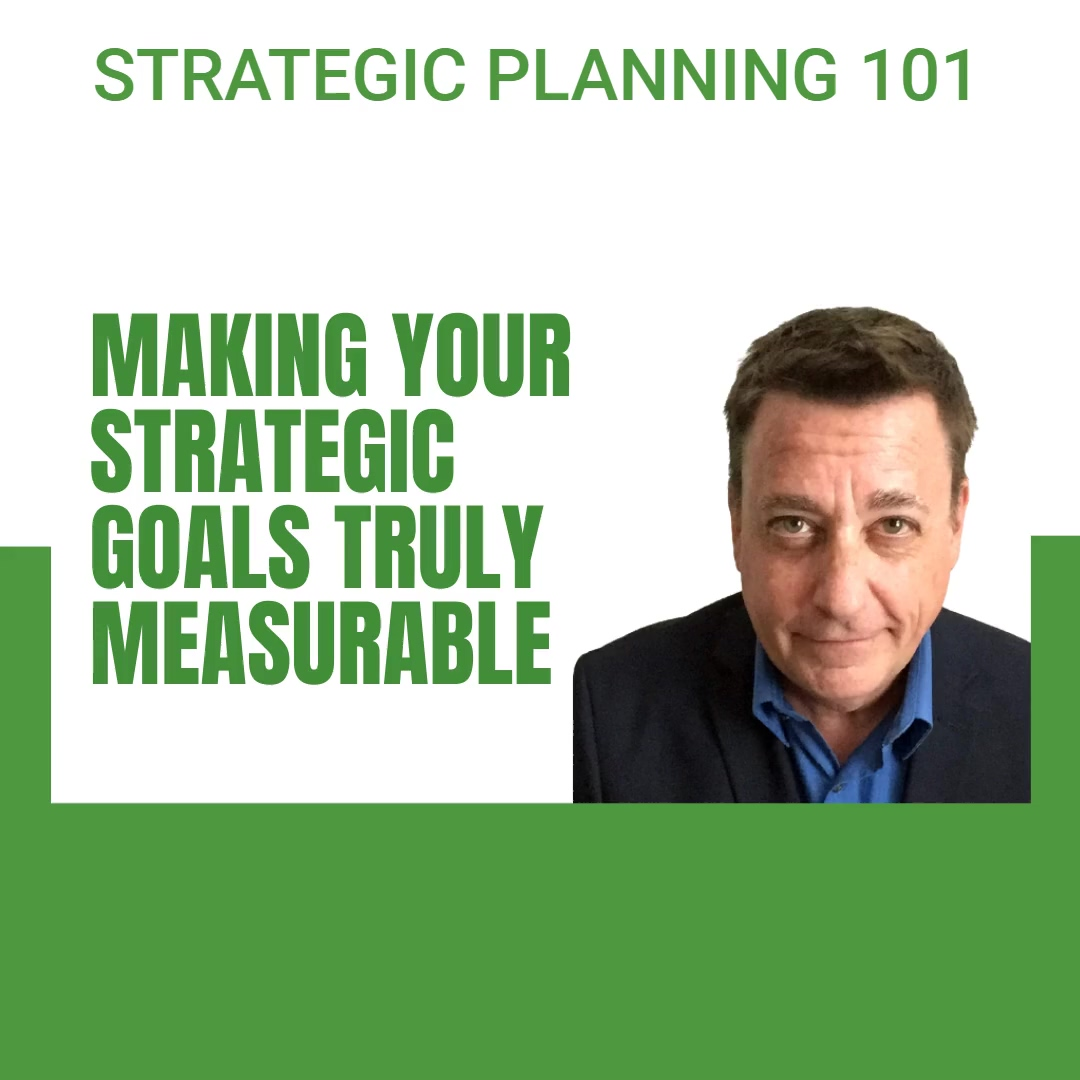 4.6.2021 - BT - Strategic Planning Process - How can you make a strategic plan measurable_