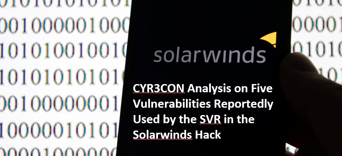 New Russian Attacks CYR3CON Analysis of Vulnerabilities Used by SVR