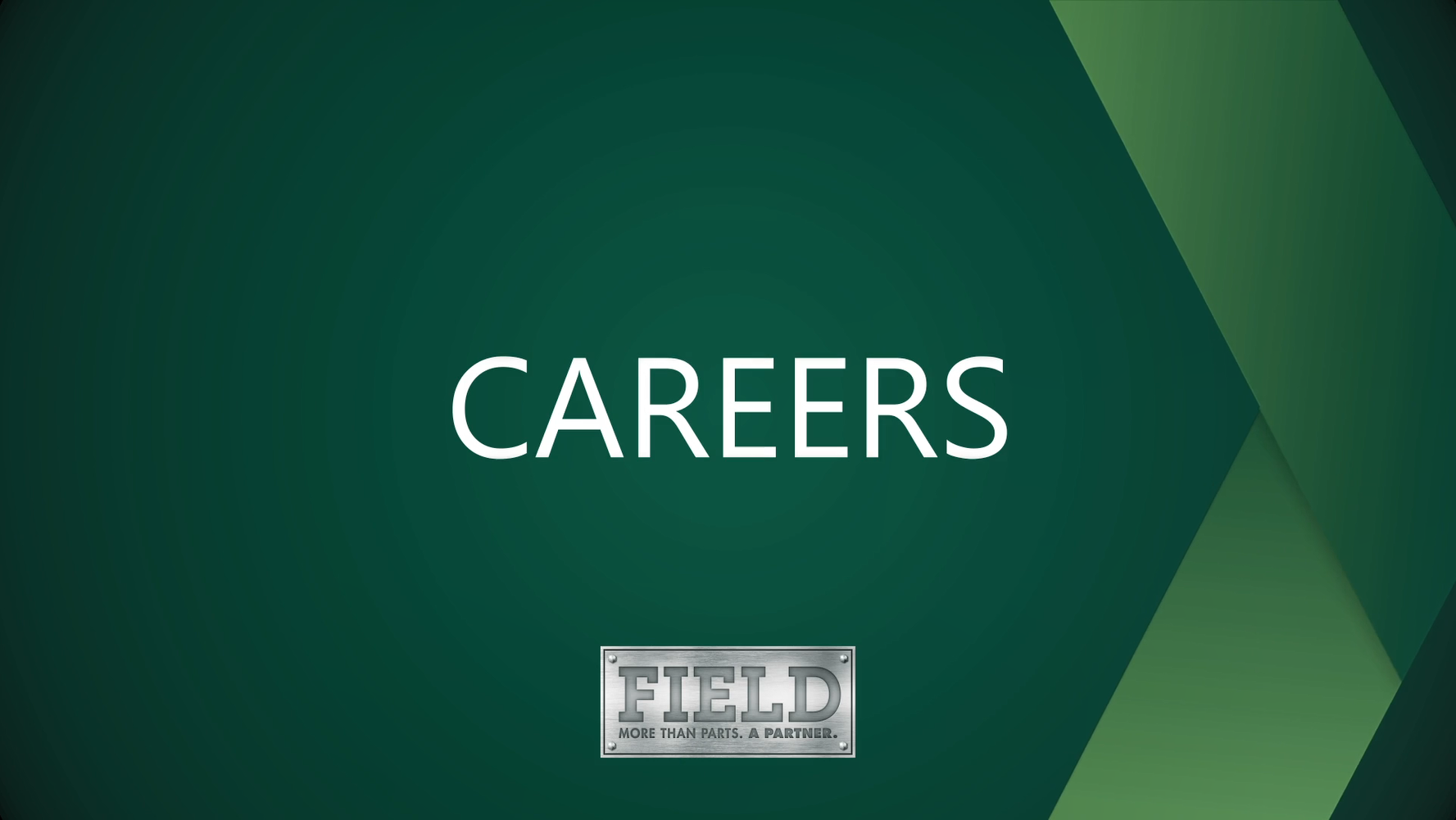 Field Fastener- Careers and Culture
