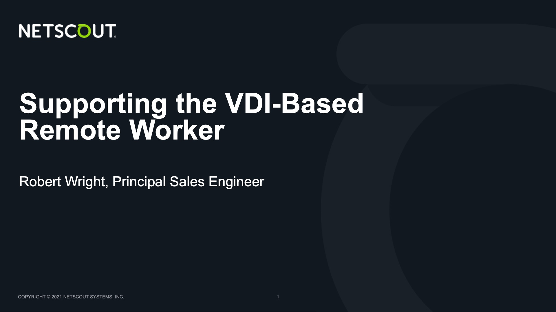Supporting the VDI-Based Remote Worker