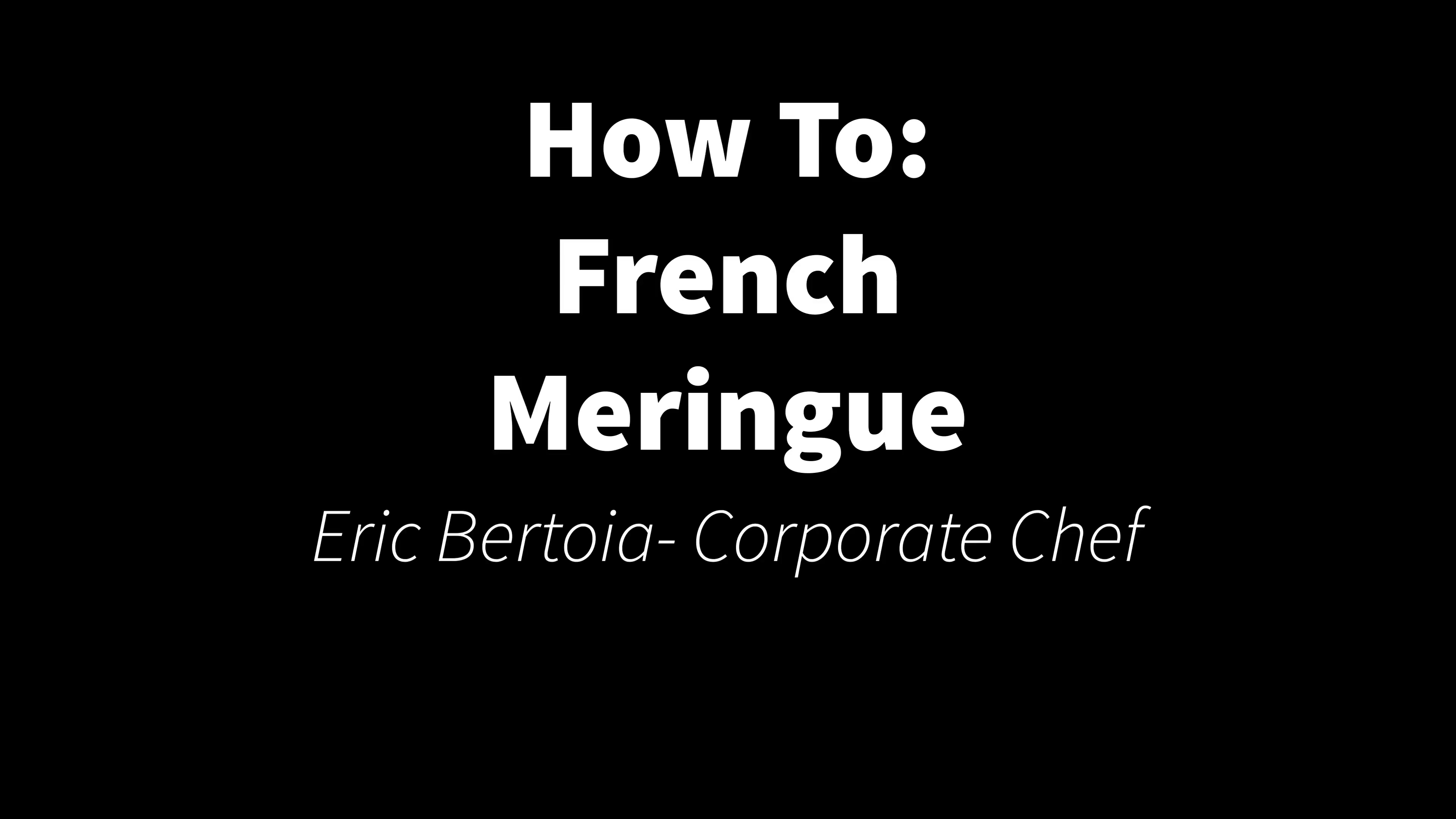 How To- French Meringue