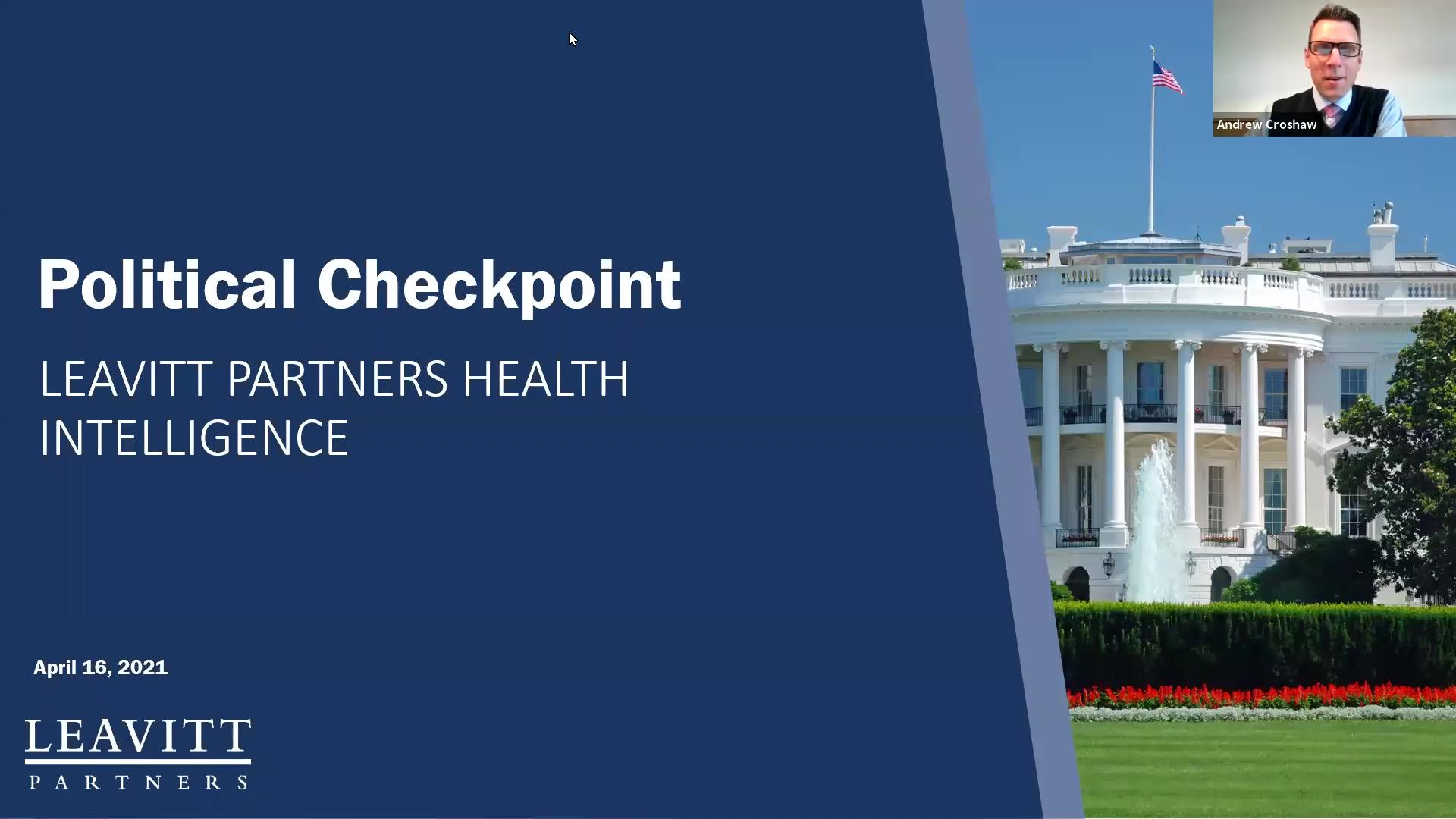 LP Political Checkpoint Webinar Recording 4.16.21