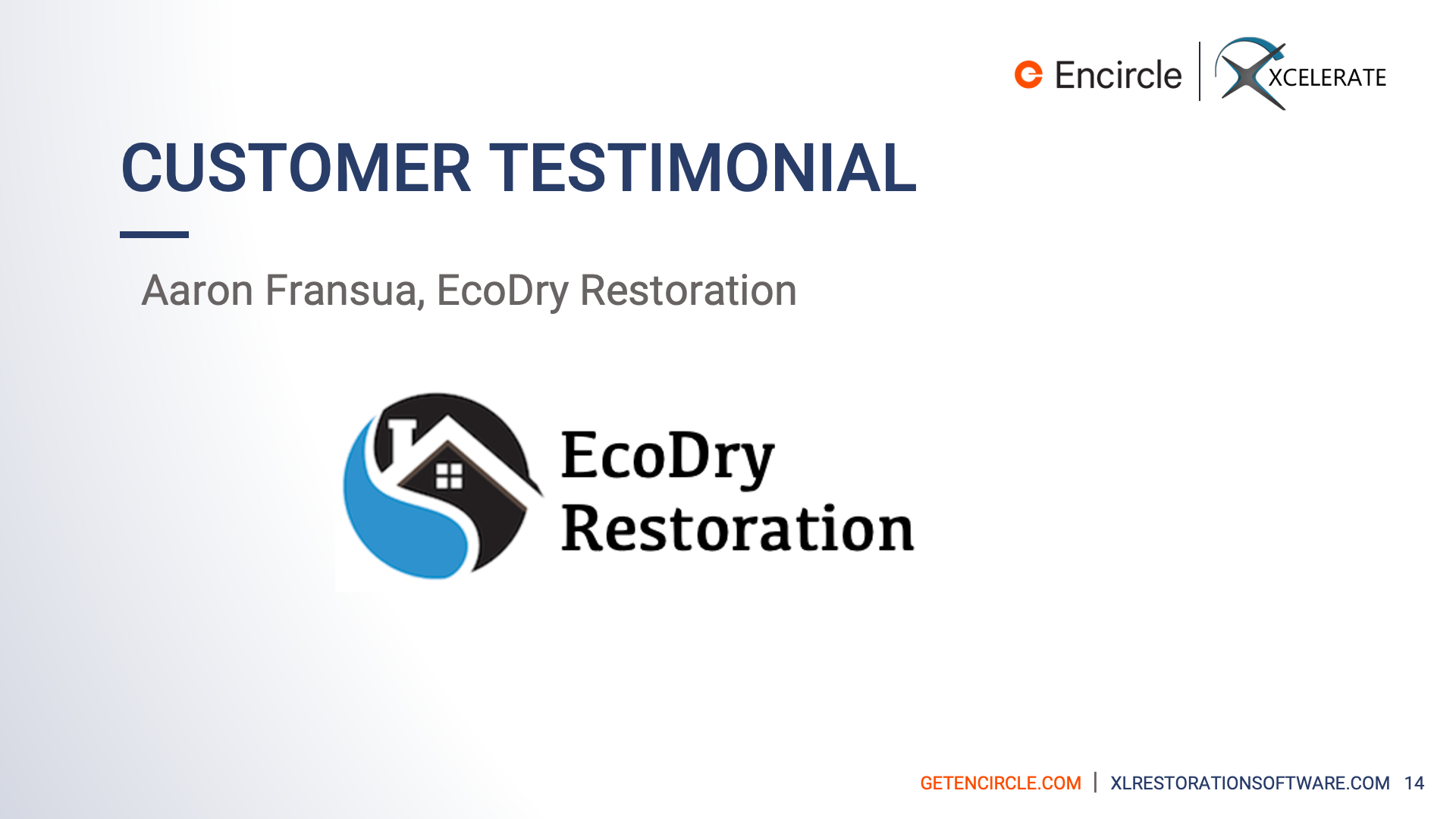 4-Mitigation-Company-EcoDry-talks-Challenges-Addressed-Using-Encircle-n-Xcelerate