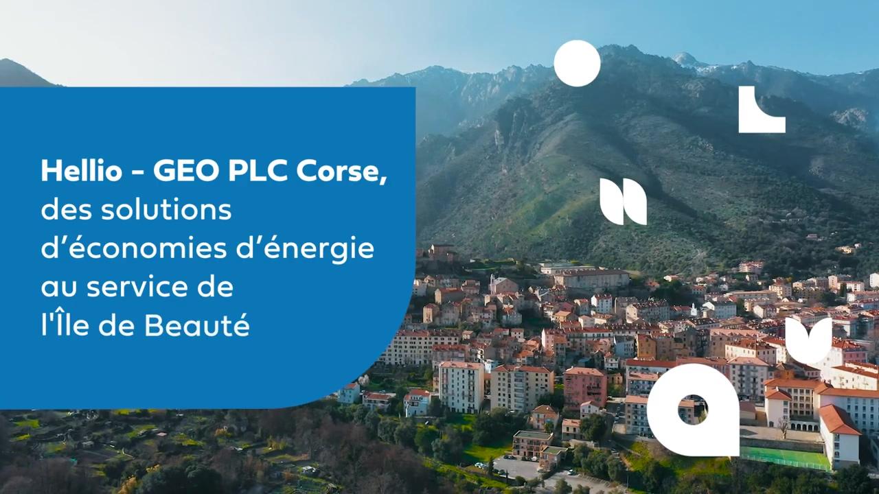Hellio GEO PLC Corse, des solutions d'économies d'énergie au service de lîle de beauté